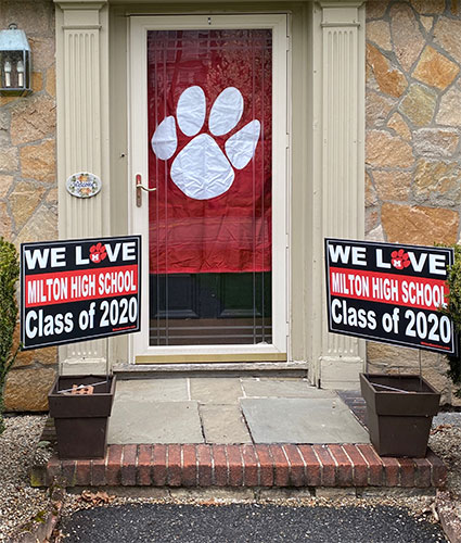 Milton High 2020 signs circulate around town. Photo credit: Jimmy Coyne